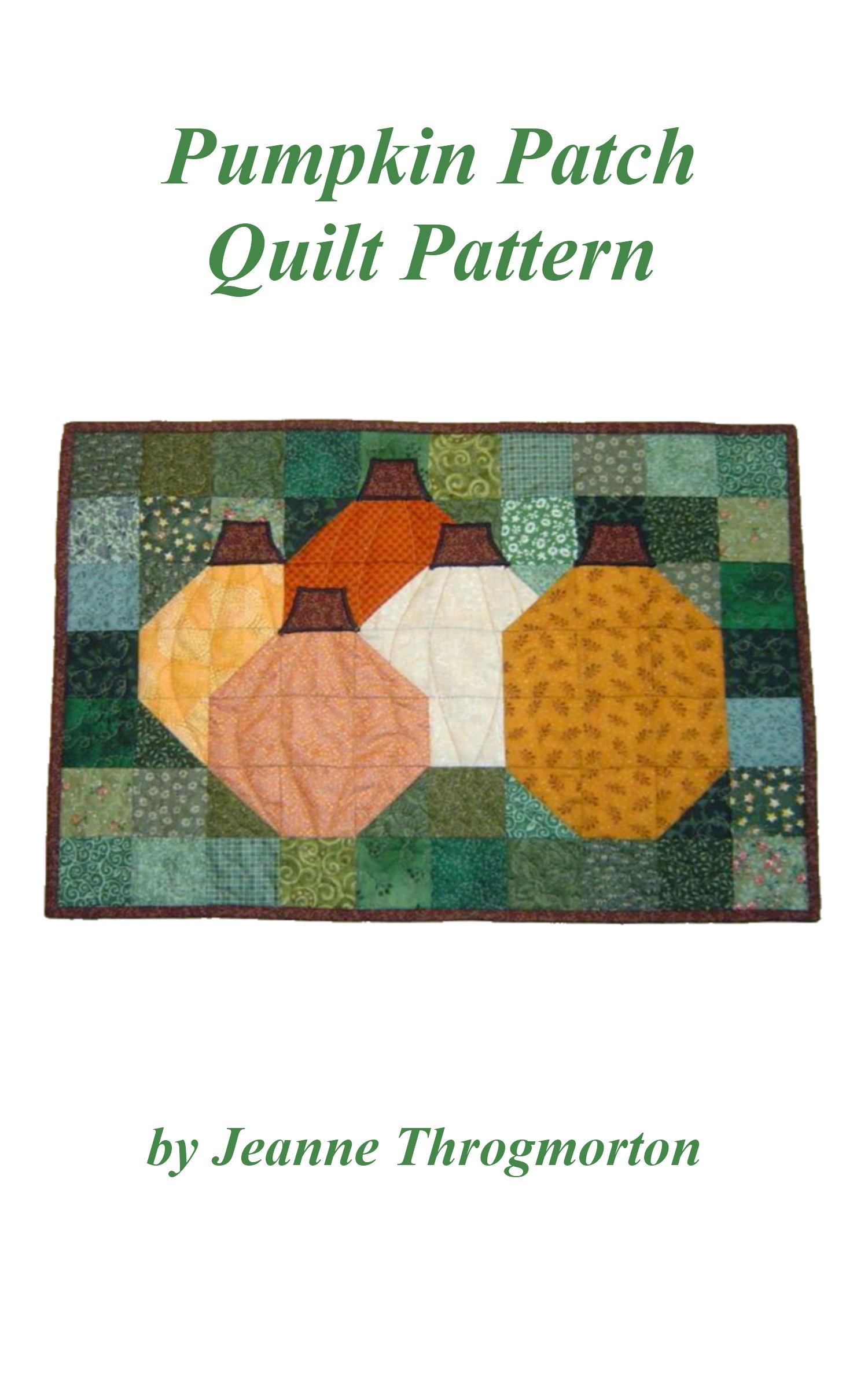 Pumpkin Patch Quilt Pattern